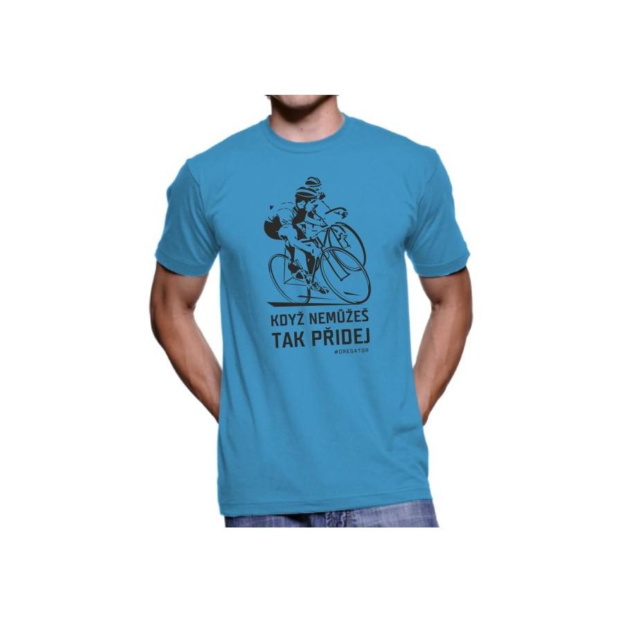 Tričko Když nemůžeš.. modré