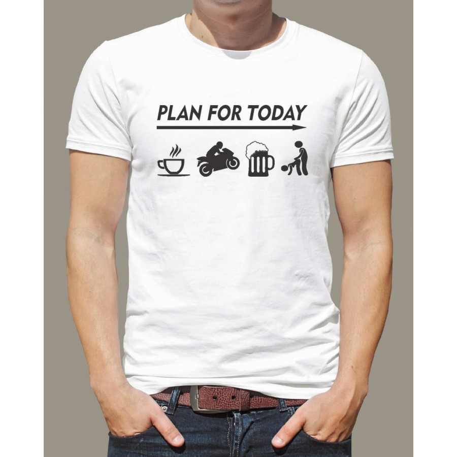 Motorkárske tričko Plan for Today biele