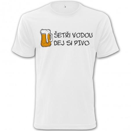 Tričko Pivo - Šetři vodou