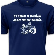 Motorkářské tričko Strach a Peníze