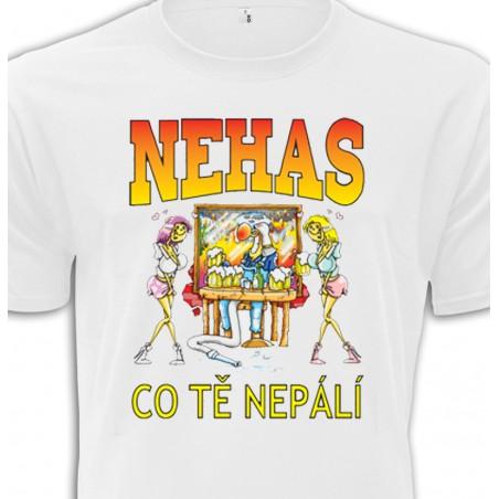 Tričko Nehas, co tě nepálí