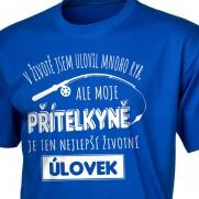 Rybářské tričko Nejlepší úlovek - moje přítelkyně