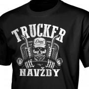 Tričko Trucker navždy