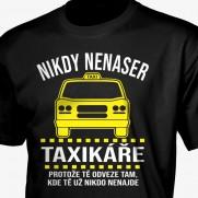 Tričko Nikdy nenaser taxikáře