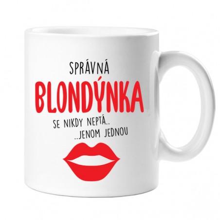 Hrnek Správná blondýnka