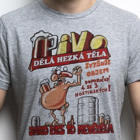 Tričko Pivo dělá hezká těla